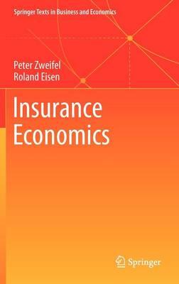 Insurance Economics - Springer Texts in Business and Economics (Hardback)