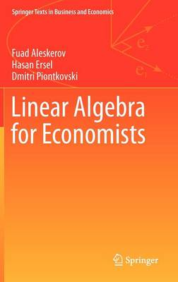 Linear Algebra for Economists - Springer Texts in Business and Economics (Hardback)
