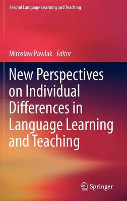 New Perspectives on Individual Differences in Language Learning and Teaching - Second Language Learning and Teaching (Hardback)