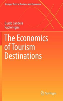 The Economics of Tourism Destinations (Hardback)