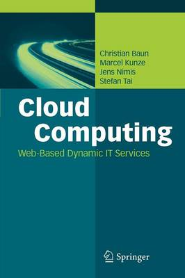 Cloud Computing: Web-Based Dynamic IT Services (Paperback)