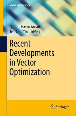 Recent Developments in Vector Optimization - Vector Optimization 1 (Hardback)