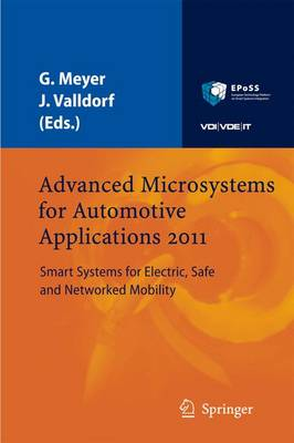Advanced Microsystems for Automotive Applications 2011: Smart Systems for Electric, Safe and Networked Mobility - VDI-Buch (Hardback)
