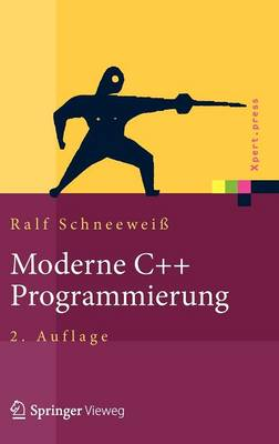 Moderne C++ Programmierung: Klassen, Templates, Design Patterns - Xpert.Press (Hardback)