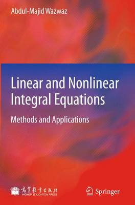 Linear and Nonlinear Integral Equations (Hardback)