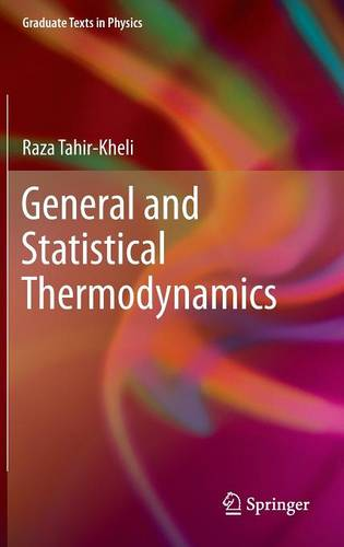 General and Statistical Thermodynamics - Graduate Texts in Physics (Hardback)