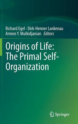 Origins of Life: The Primal Self-Organization (Hardback)