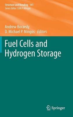 Fuel Cells and Hydrogen Storage - Structure and Bonding 141 (Hardback)