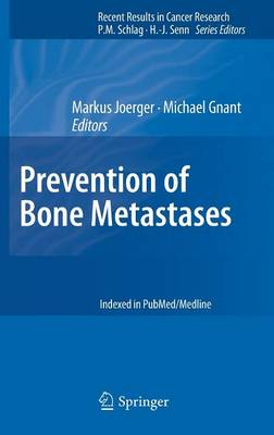 Prevention of Bone Metastases - Recent Results in Cancer Research 192 (Hardback)