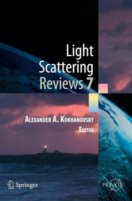 Light Scattering Reviews 7: Radiative Transfer and Optical Properties of Atmosphere and Underlying Surface - Springer Praxis Books (Hardback)