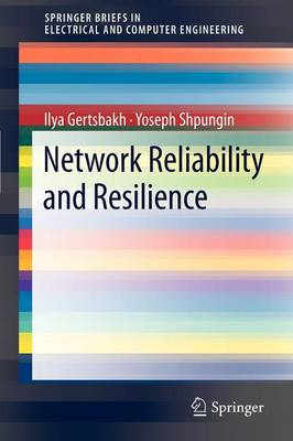 Network Reliability and Resilience - SpringerBriefs in Electrical and Computer Engineering (Paperback)