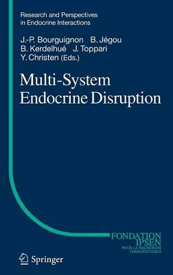 Multi-System Endocrine Disruption - Research and Perspectives in Endocrine Interactions (Hardback)