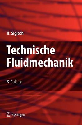 Technische Fluidmechanik (Hardback)