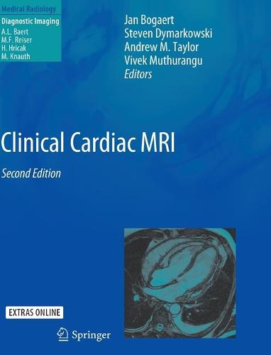 Clinical Cardiac MRI - Medical Radiology (Hardback)