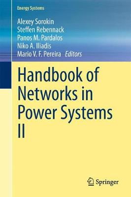 Handbook of Networks in Power Systems II - Energy Systems (Hardback)