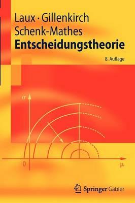 Entscheidungstheorie - Springer-Lehrbuch (Paperback)