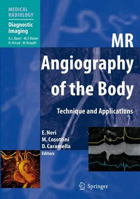 MR Angiography of the Body: Technique and Clinical Applications - Diagnostic Imaging (Paperback)