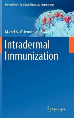 Intradermal Immunization - Current Topics in Microbiology and Immunology 351 (Hardback)