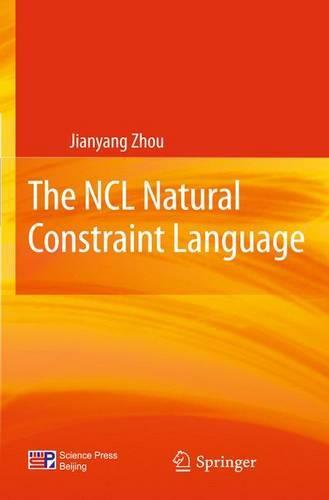 The NCL Natural Constraint Language (Hardback)