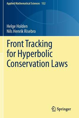 Front Tracking for Hyperbolic Conservation Laws - Applied Mathematical Sciences 152 (Paperback)
