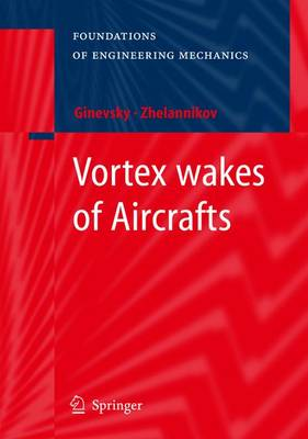 Vortex wakes of Aircrafts - Foundations of Engineering Mechanics (Paperback)