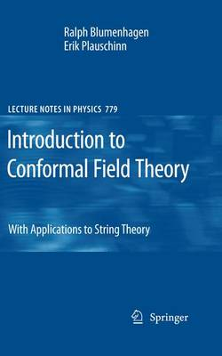 Introduction to Conformal Field Theory: With Applications to String Theory - Lecture Notes in Physics 779 (Paperback)