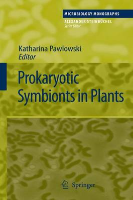 Prokaryotic Symbionts in Plants - Microbiology Monographs 8 (Paperback)
