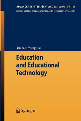 Education and Educational Technology - Advances in Intelligent and Soft Computing 108 (Paperback)