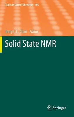 Solid State NMR - Topics in Current Chemistry 306 (Hardback)