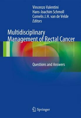 Multidisciplinary Management of Rectal Cancer: Questions and Answers (Paperback)