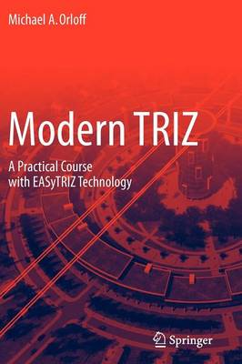Modern TRIZ: A Practical Course with EASyTRIZ Technology (Paperback)