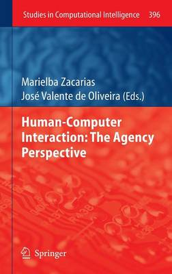 Human-Computer Interaction: The Agency Perspective - Studies in Computational Intelligence 396 (Hardback)