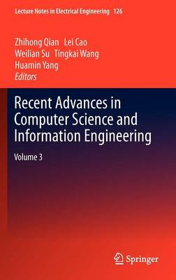 Recent Advances in Computer Science and Information Engineering: Volume 3 - Lecture Notes in Electrical Engineering 126 (Hardback)