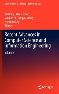 Recent Advances in Computer Science and Information Engineering: Volume 6 - Lecture Notes in Electrical Engineering 129 (Hardback)