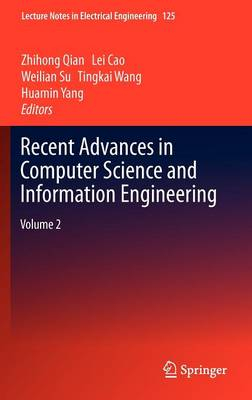 Recent Advances in Computer Science and Information Engineering: Volume 2 - Lecture Notes in Electrical Engineering 125 (Hardback)