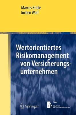 Wertorientiertes Risikomanagement Von Versicherungsunternehmen - Springer-Lehrbuch Masterclass (Paperback)