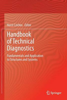 Handbook of Technical Diagnostics: Fundamentals and Application to Structures and Systems (Hardback)