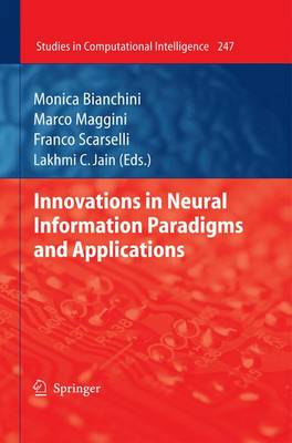 Innovations in Neural Information Paradigms and Applications - Studies in Computational Intelligence 247 (Paperback)