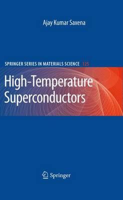 High-Temperature Superconductors - Springer Series in Materials Science 125 (Paperback)