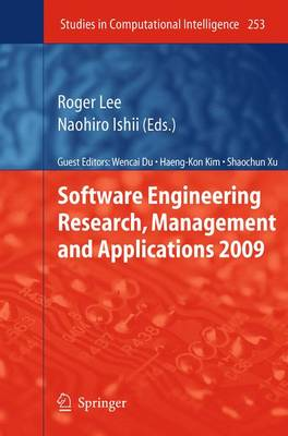Software Engineering Research, Management and Applications 2009 - Studies in Computational Intelligence 253 (Paperback)