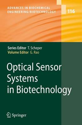 Optical Sensor Systems in Biotechnology - Advances in Biochemical Engineering/Biotechnology 116 (Paperback)