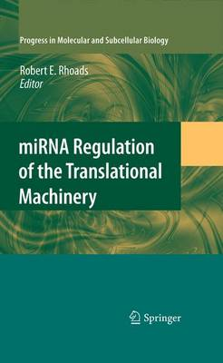 miRNA Regulation of the Translational Machinery - Progress in Molecular and Subcellular Biology 50 (Paperback)