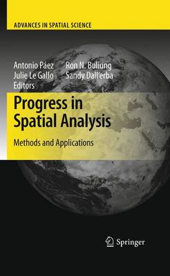 Progress in Spatial Analysis: Methods and Applications - Advances in Spatial Science (Paperback)