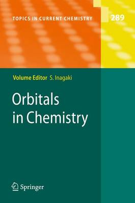 Orbitals in Chemistry - Topics in Current Chemistry 289 (Paperback)