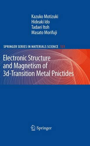 Electronic Structure and Magnetism of 3d-Transition Metal Pnictides - Springer Series in Materials Science 131 (Paperback)