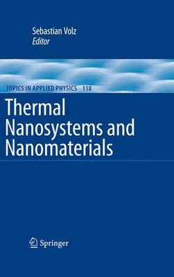 Thermal Nanosystems and Nanomaterials - Topics in Applied Physics 118 (Paperback)