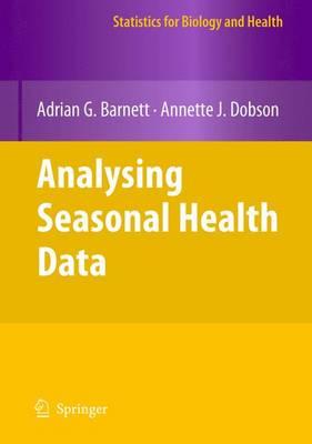 Analysing Seasonal Health Data - Statistics for Biology and Health (Paperback)