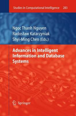 Advances in Intelligent Information and Database Systems - Studies in Computational Intelligence 283 (Paperback)