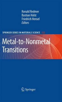 Metal-to-Nonmetal Transitions - Springer Series in Materials Science 132 (Paperback)