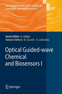Optical Guided-wave Chemical and Biosensors I - Springer Series on Chemical Sensors and Biosensors 7 (Paperback)